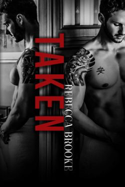 Cover Reveal: Taken (Traded #3) by Rebecca Brooke
