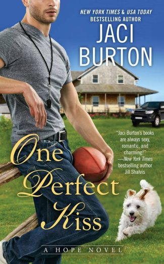 Cover Reveal: One Perfect Kiss (Hope #8) by Jaci Burton