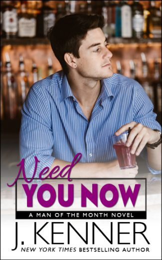 Release Day Blitz: Need You Now (Man of the Month #3) by J Kenner