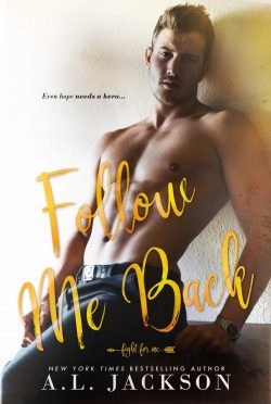 Release Day Blitz: Follow Me Back (Fight for Me #2) by AL Jackson