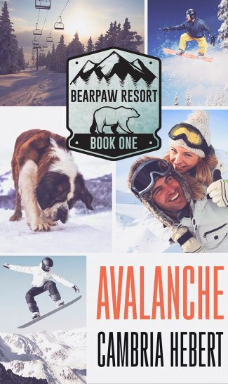 Cover Reveal: Avalanche (BearPaw Resort #1) by Cambria Hebert