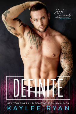 Cover Reveal: Definite (Soul Serenade #3) by Kaylee Ryan