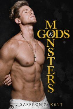Cover Reveal: Gods & Monsters by Saffron A Kent