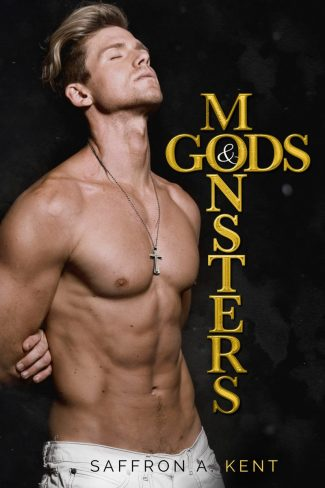 Cover Reveal: Gods & Monsters by Saffron A Kent