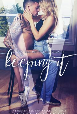 Release Day Blitz: Keeping It by Rachel Robinson