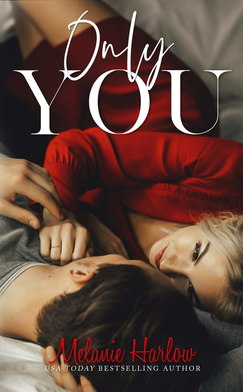Cover Reveal: Only You by Melanie Harlow