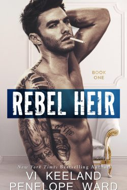 Cover Reveal: Rebel Heir (Rush Duet #1) by Vi Keeland & Penelope Ward