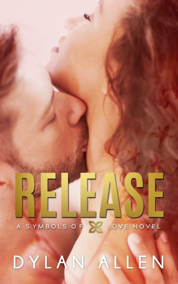 Cover Reveal: Release (Symbols of Love #3) by Dylan Allen