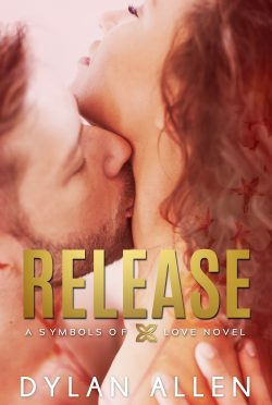 Release Day Blitz: Release (Symbols of Love #3) by Dylan Allen