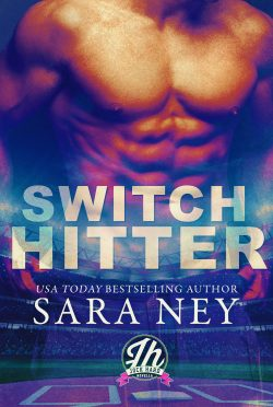 Cover Reveal: Switch Hitter (Jock Hard #0.5) by Sara Ney