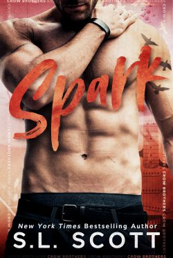 Cover Reveal: Spark (Crow Brothers #1) by SL Scott