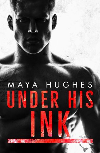 Cover Reveal: Under His Ink by Maya Hughes
