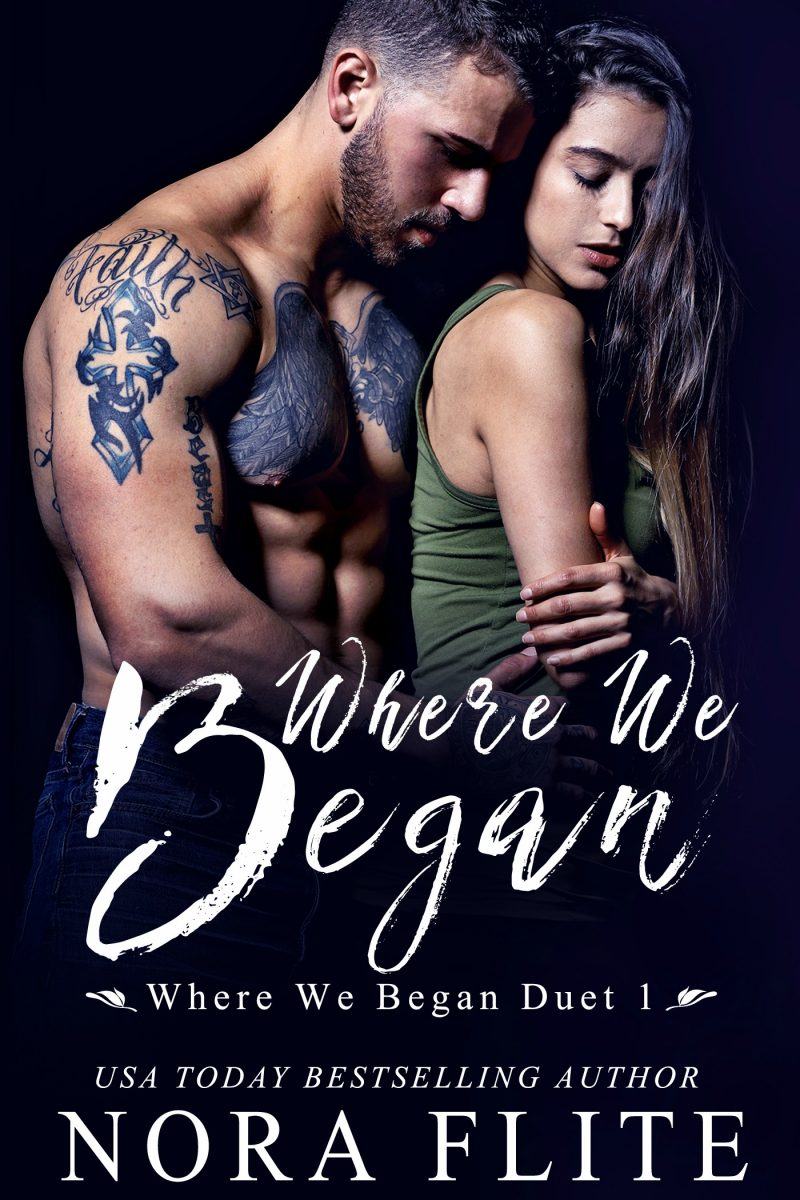 Cover Reveal: Where We Began (Where We Began Duet #1) by Nora Flite