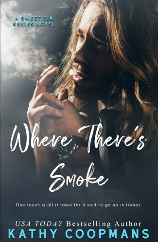 Cover Reveal: Where There's Smoke (The Sweet Sin #2) by Kathy Coopmans