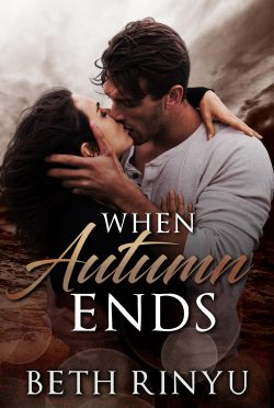 Release Day Blitz & Giveaway: When Autumn Ends by Beth Rinyu