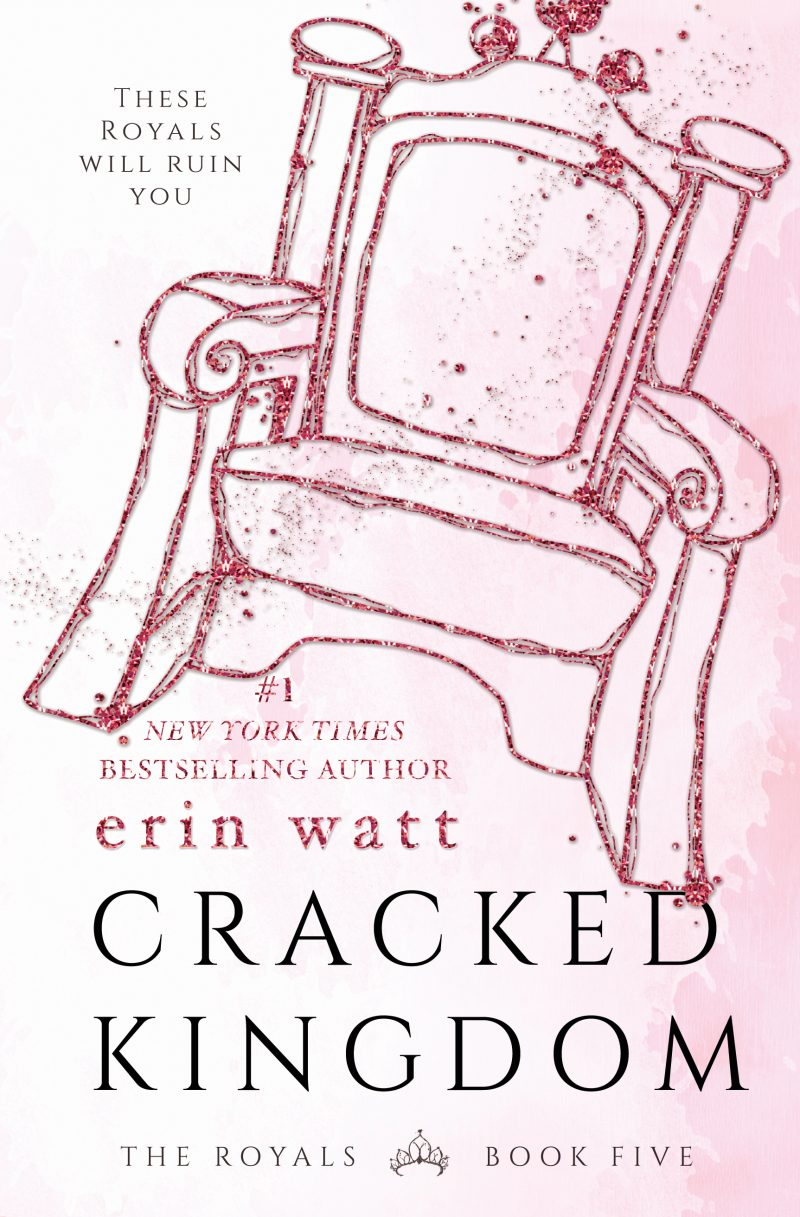 Cover Reveal: Cracked Kingdom (The Royals #5) by Erin Watt