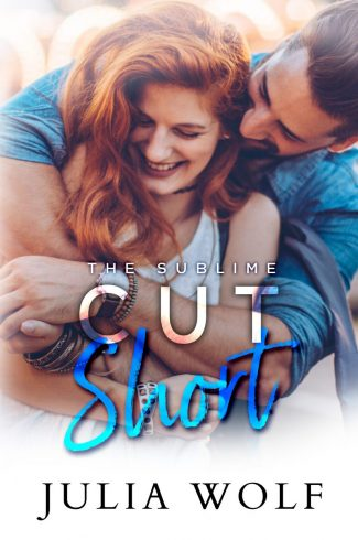 Cover Reveal & Giveaway: Cut Short (The Sublime #1) by Julia Wolf