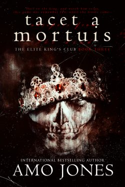 Cover Reveal: Tacet a Mortuis (The Elite King's Club #3) by Amo Jones