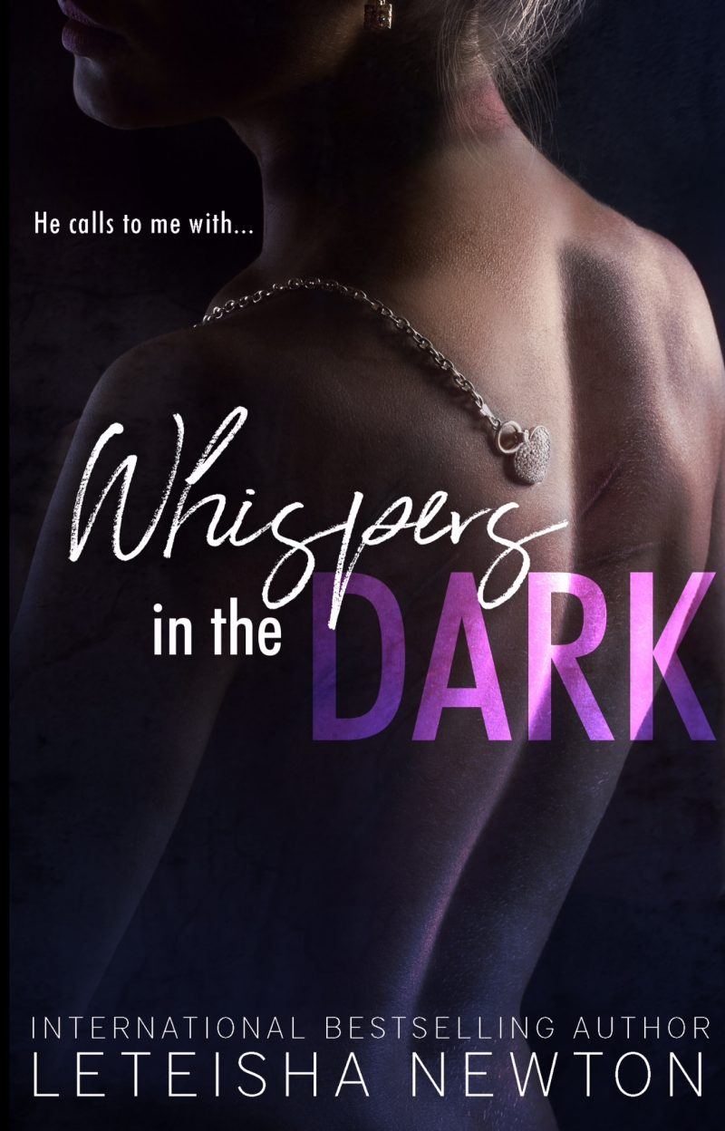 Release Day Blitz: Whispers in the Dark by LeTeisha Newton