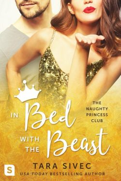 Cover Reveal: In Bed with the Beast (Naughty Princess Club #2) by Tara Sivec