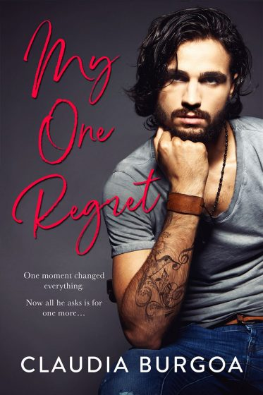 Cover Reveal: My One Regret by Claudia Burgoa