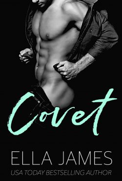 Cover Reveal: Covet (Sinful Secrets #3) by Ella James