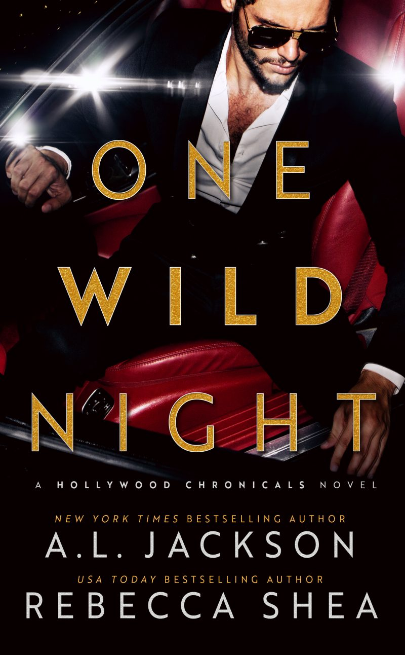 Cover Reveal & Giveaway: One Wild Night (Hollywood Chronicles #1) by AL Jackson & Rebecca Shea