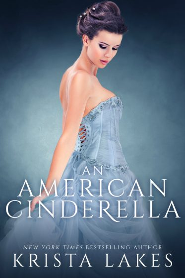 Cover Reveal: An American Cinderella by Krista Lakes