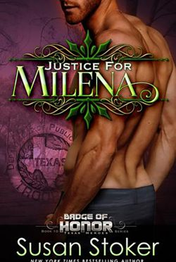 Release Day Blitz: Justice for Milena (Badge of Honor: Texas Heroes #10) by Susan Stoker