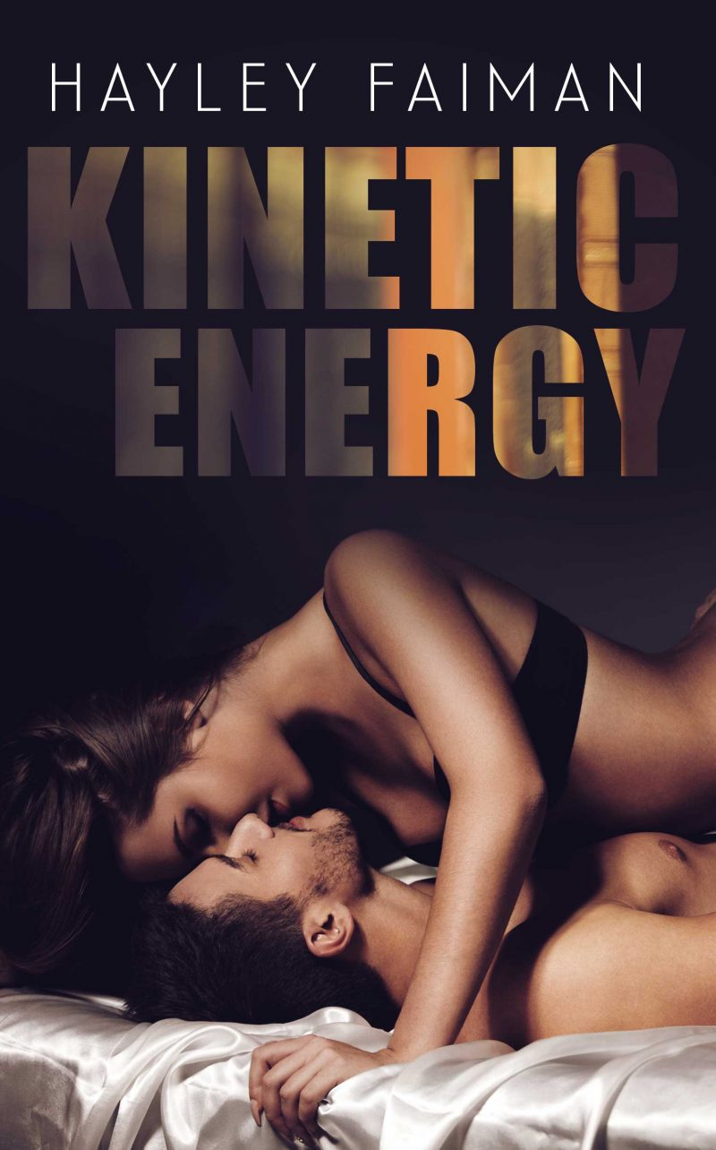 Release Day Blitz & Giveaway: Kinetic Energy (Forbidden Love #2) by Hayley Faiman