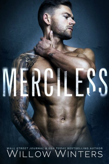 Cover Reveal & Giveaway: Merciless by Willow Winters