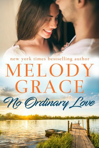 Release Day Blitz: No Ordinary Love (Sweetbriar Cove #6) by Melody Grace