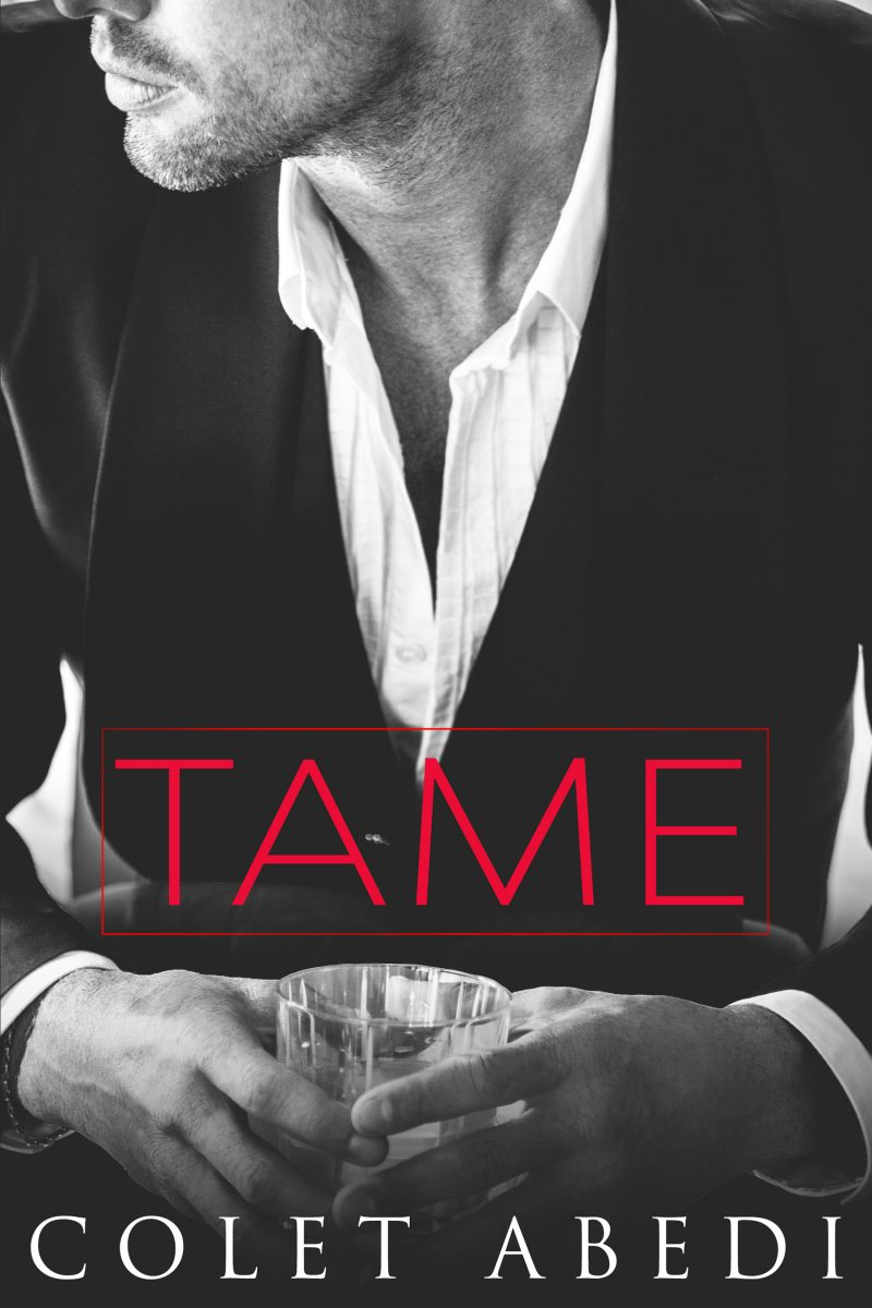 Cover Reveal: Tame by Colet Abedi