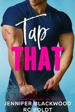Release Day Blitz: Tap That by RC Boldt & Jennifer Blackwood