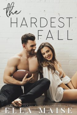 Cover Reveal: The Hardest Fall by Ella Maise