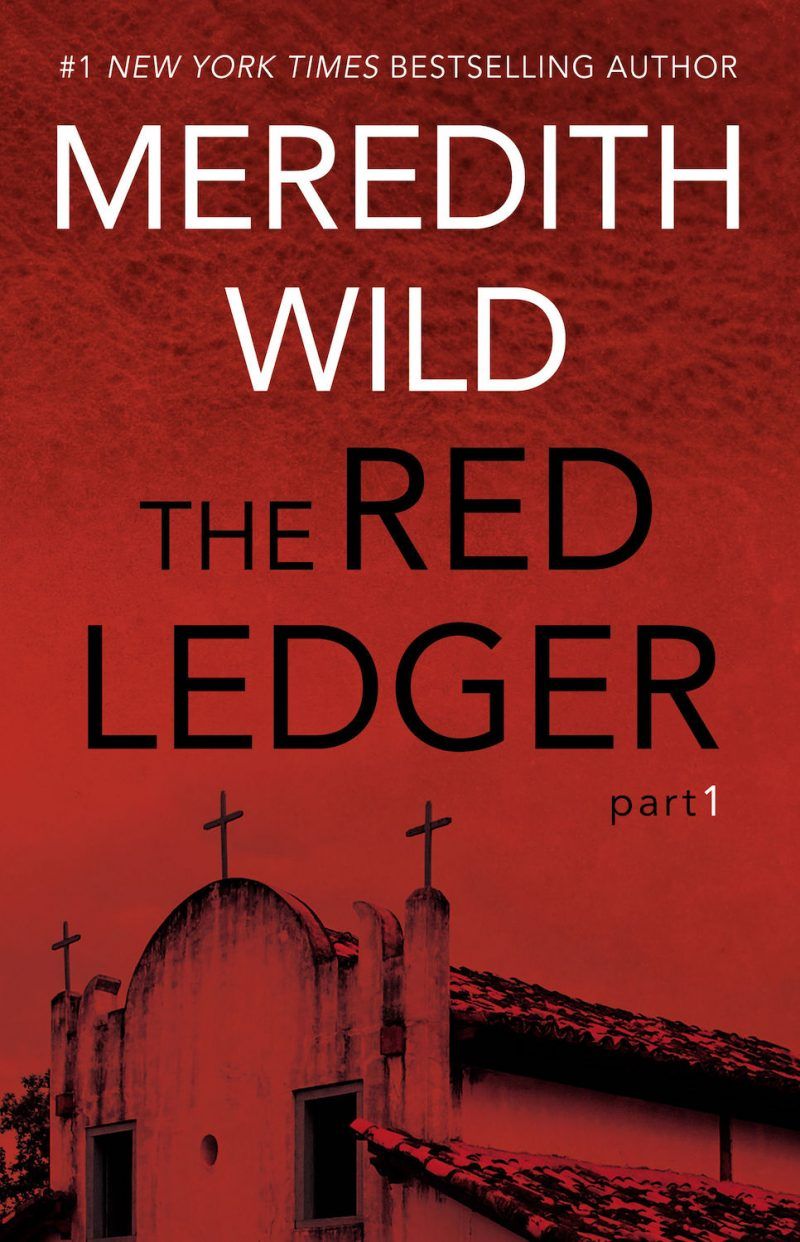 Cover Reveal: The Red Ledger: Part 1 (The Red Ledger #1) by Meredith Wild