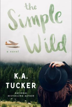 Cover Reveal: The Simple Wild by KA Tucker