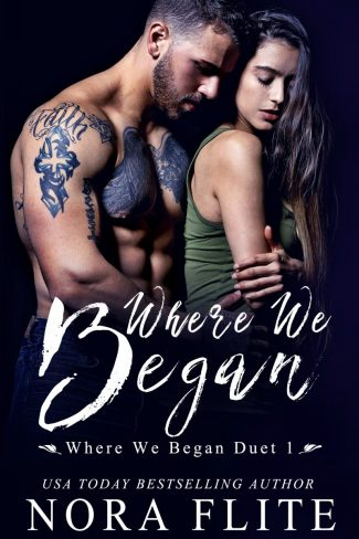 Release Day Blitz: Where We Began (Where We Began Duet #1) by Nora Flite