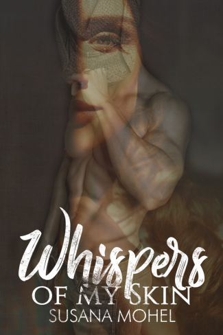 Cover Reveal: Whispers of My Skin by Susana Mohel