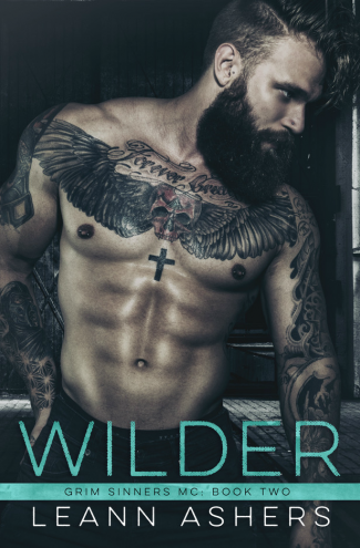 Release Day Blitz: Wilder (Grim Sinners MC #2) by LeAnn Ashers