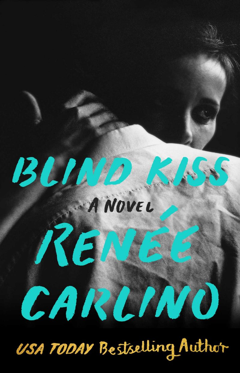 Cover Reveal: Blind Kiss by Renee Carlino