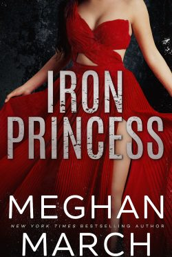 Cover Reveal: Iron Princess (Savage Trilogy #2) by Meghan March