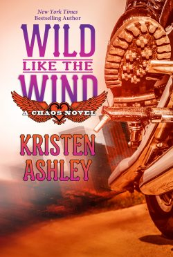 Cover Reveal: Wild Like the Wind (Chaos #6) by Kristen Ashley
