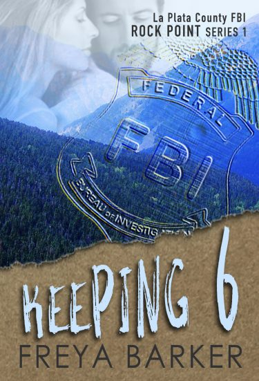 Cover Reveal: Keeping 6 (Rock Point #1) by Freya Barker