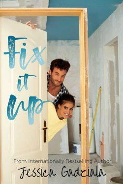 Cover Reveal: Fix It Up by Jessica Gadziala