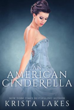 Release Day Blitz: An American Cinderella by Krista Lakes