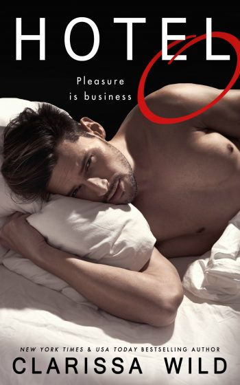 Release Day Blitz & Giveaway: Hotel O by Clarissa Wild