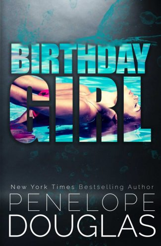 Cover Reveal & Giveaway: Birthday Girl by Penelope Douglas