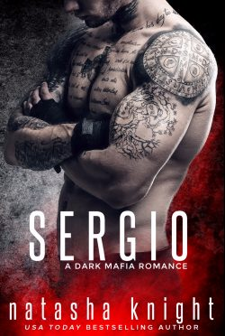 Cover Reveal: Sergio (Benedetti Brothers #3) by Natasha Knight