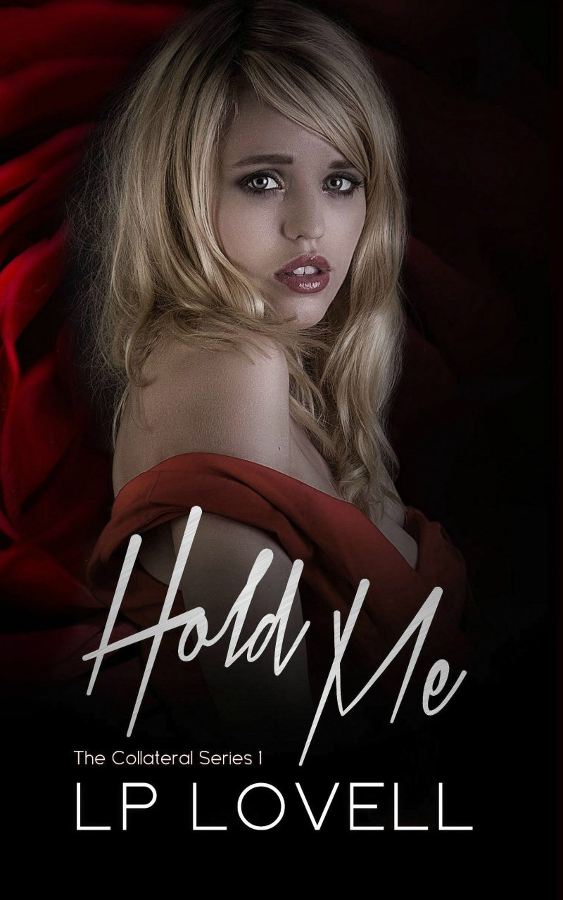 Cover Reveal: Hold Me (Collateral #2) by LP Lovell